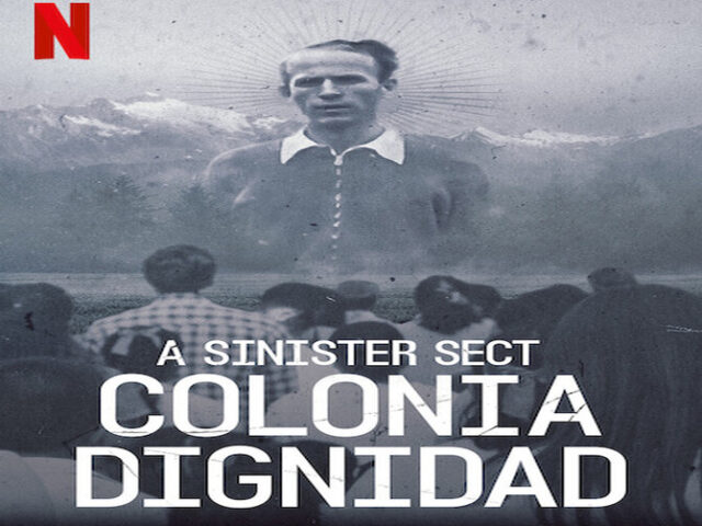 A Sinister Sect Colonia Dignidad 2021 كولونيا ديغينيداد
